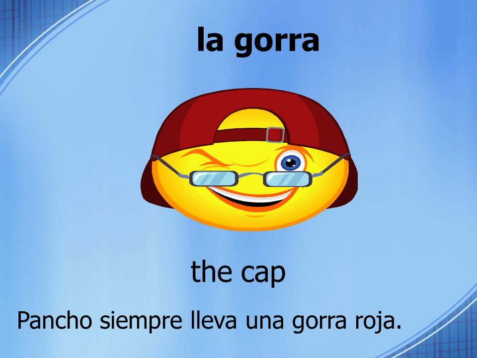la gorra the cap Pancho siempre lleva una gorra roja.