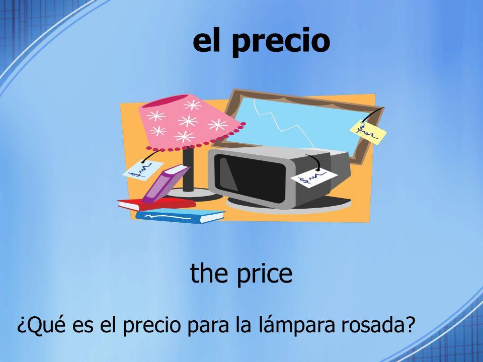 el precio the price ¿Qué es el precio para la lámpara rosada