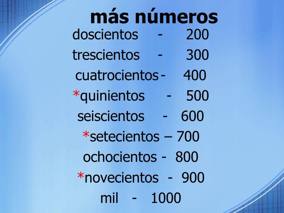 más números doscientos - 200 trescientos - 300 cuatrocientos - 400