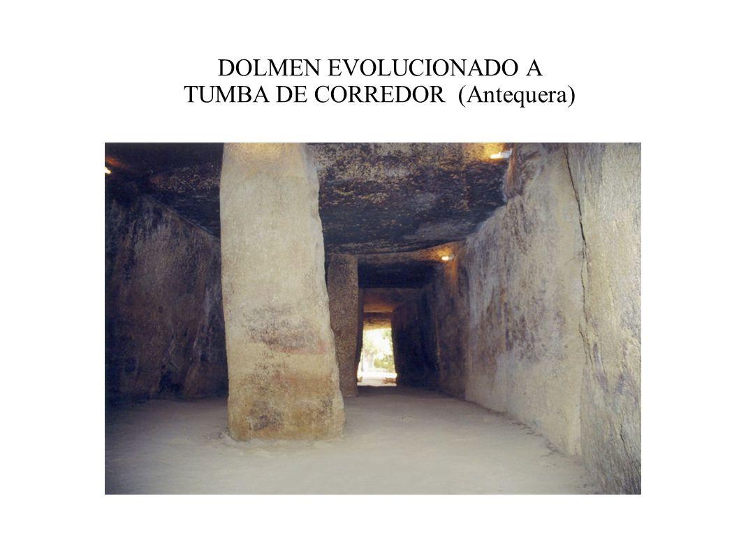 DOLMEN EVOLUCIONADO A TUMBA DE CORREDOR (Antequera)