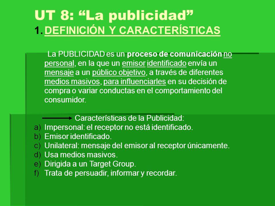 UT 8: La publicidad DEFINICIÓN Y CARACTERÍSTICAS