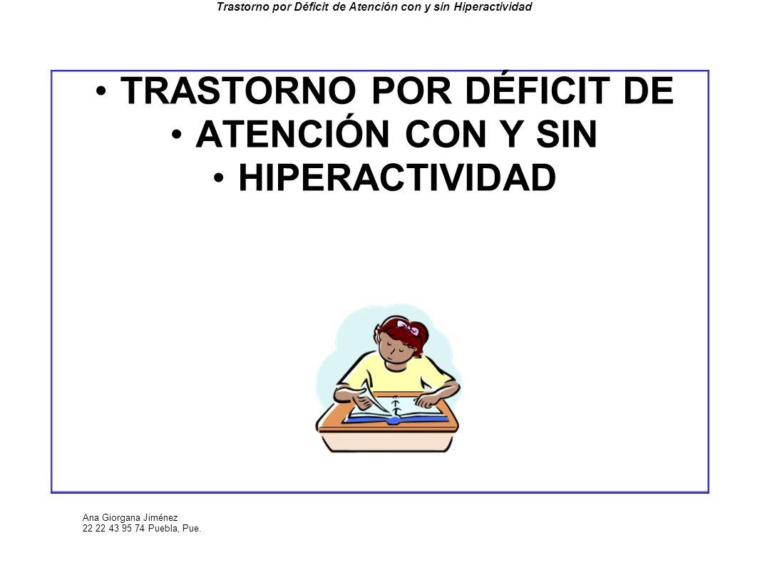 Trastorno por Déficit de Atención con y sin Hiperactividad