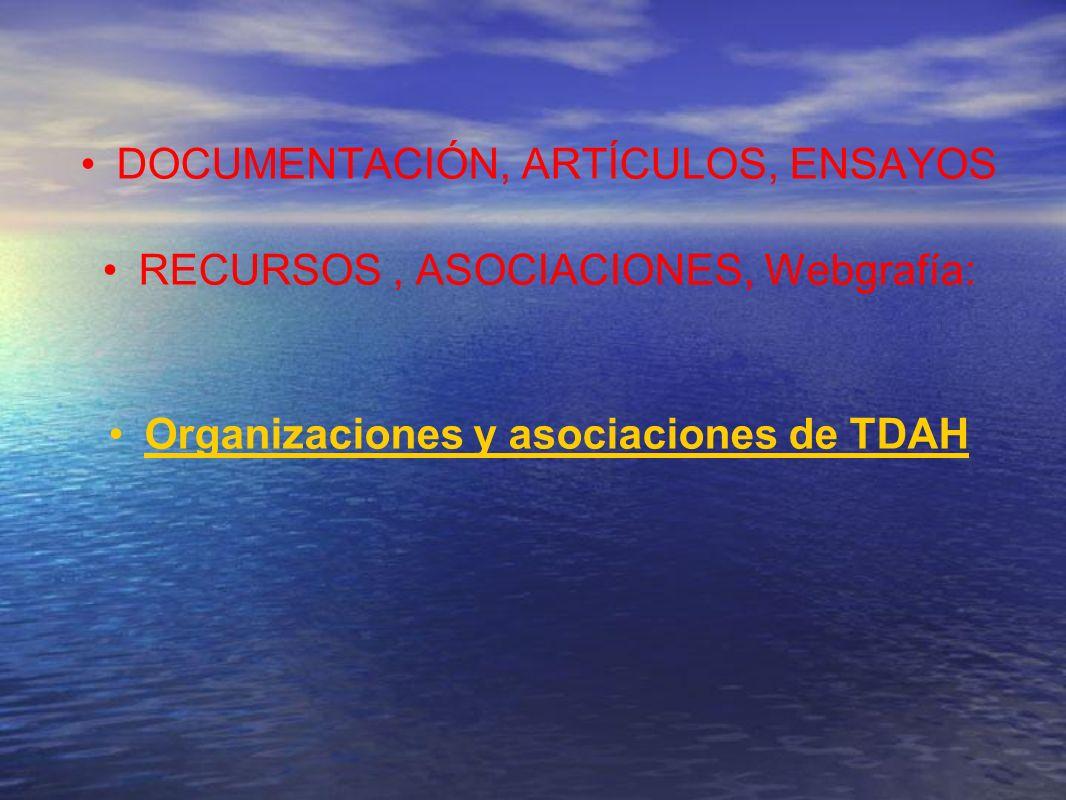 DOCUMENTACIÓN, ARTÍCULOS, ENSAYOS RECURSOS , ASOCIACIONES, Webgrafía: