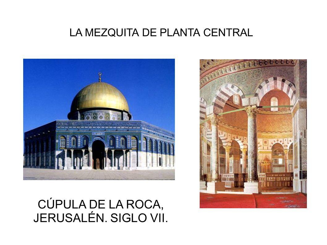 CÚPULA DE LA ROCA, JERUSALÉN. SIGLO VII.