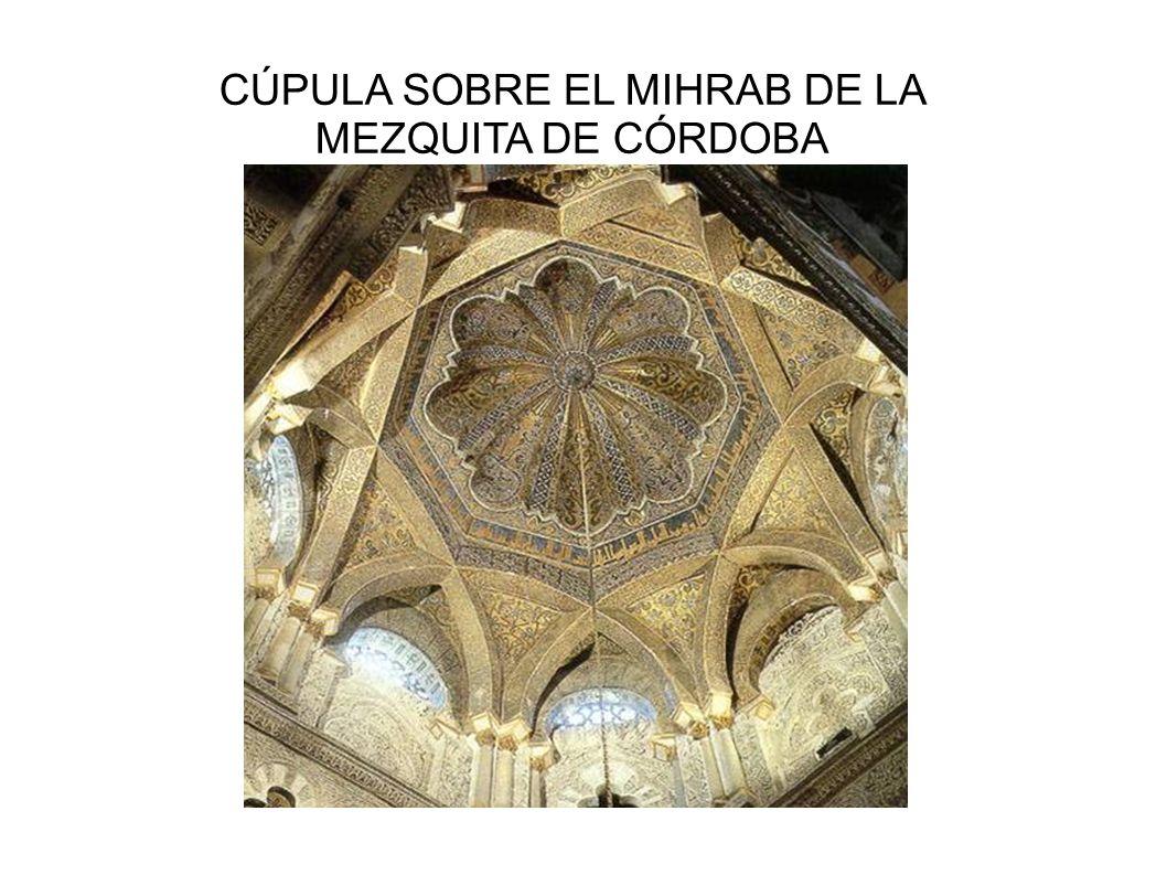 CÚPULA SOBRE EL MIHRAB DE LA MEZQUITA DE CÓRDOBA
