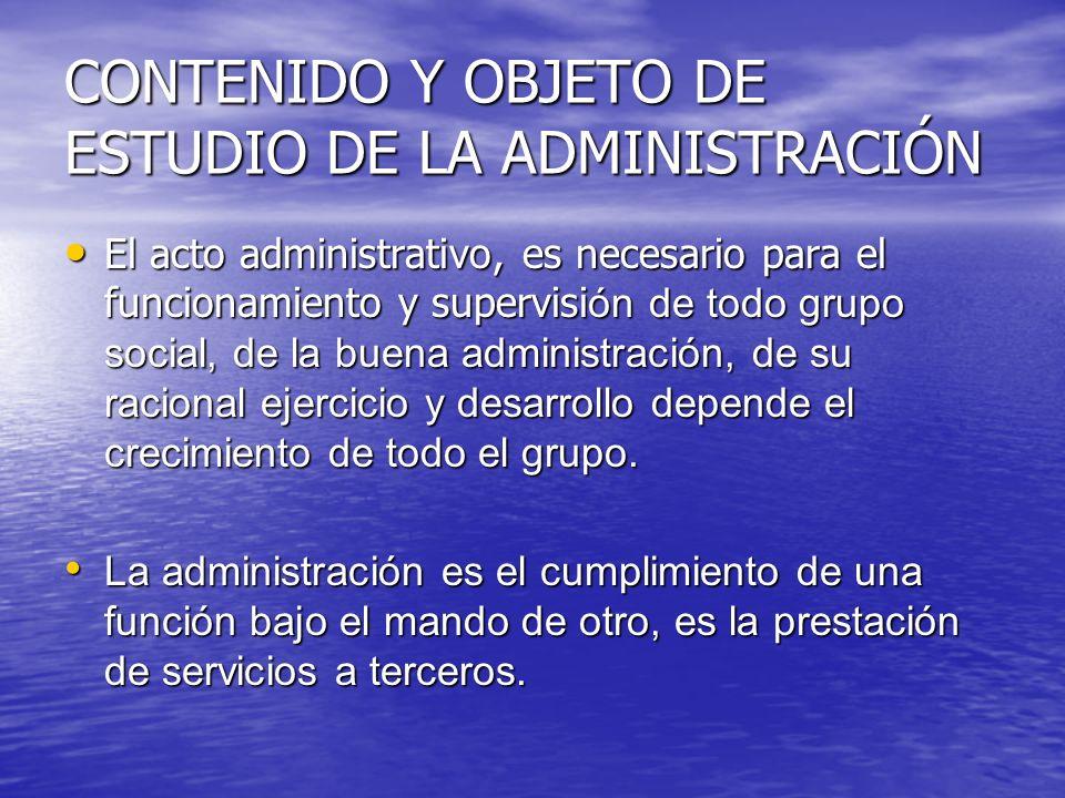 CONTENIDO Y OBJETO DE ESTUDIO DE LA ADMINISTRACIÓN