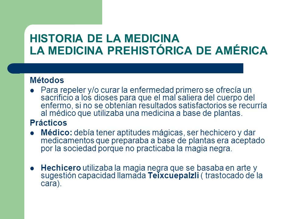 HISTORIA DE LA MEDICINA LA MEDICINA PREHISTÓRICA DE AMÉRICA