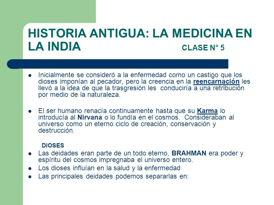 HISTORIA ANTIGUA: LA MEDICINA EN LA INDIA CLASE N° 5