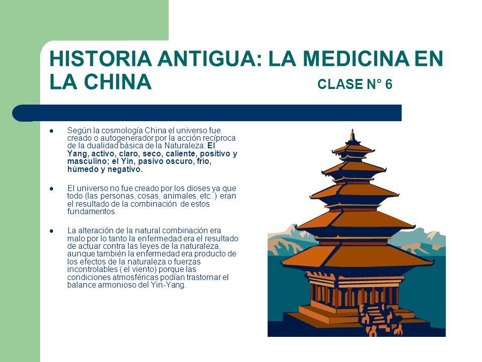 HISTORIA ANTIGUA: LA MEDICINA EN LA CHINA CLASE N° 6