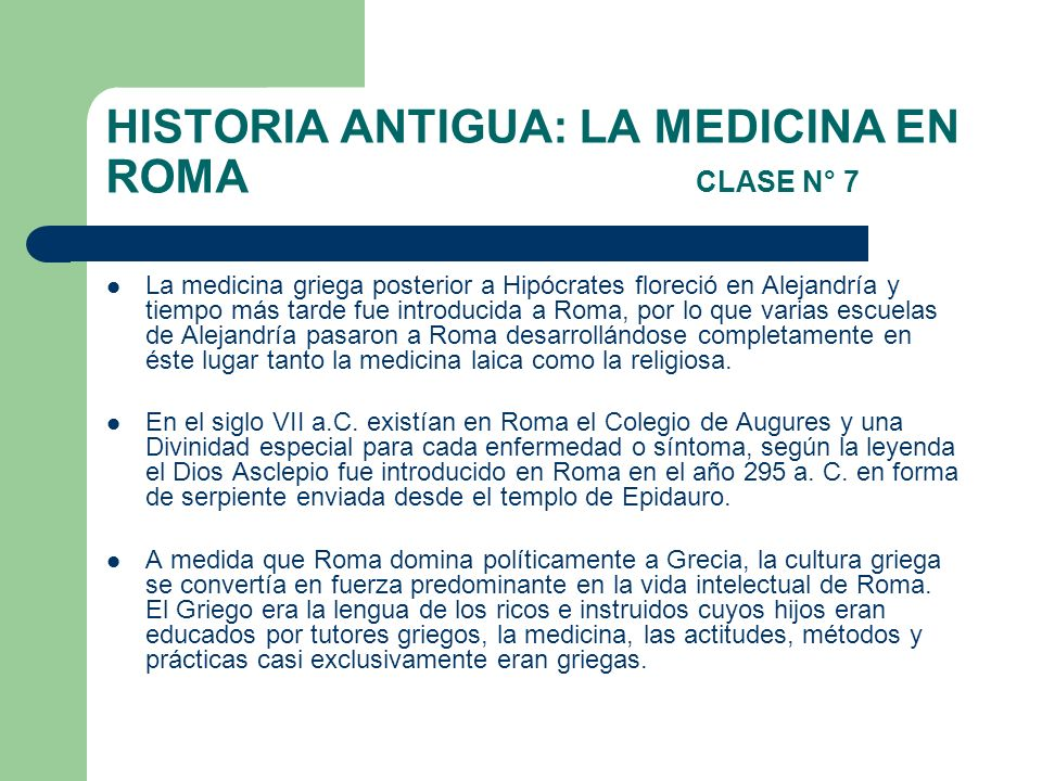 HISTORIA ANTIGUA: LA MEDICINA EN ROMA CLASE N° 7
