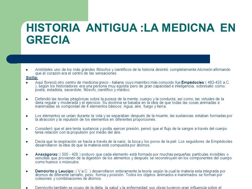 HISTORIA ANTIGUA :LA MEDICNA EN GRECIA