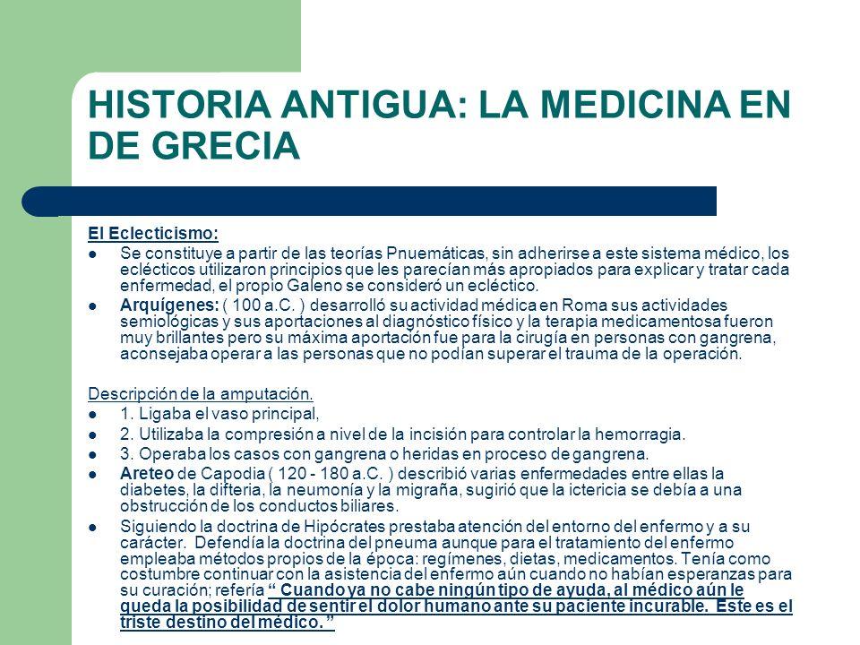 HISTORIA ANTIGUA: LA MEDICINA EN DE GRECIA