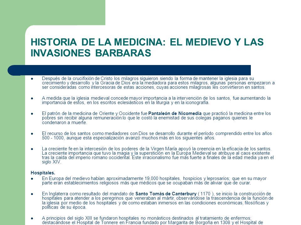 HISTORIA DE LA MEDICINA: EL MEDIEVO Y LAS INVASIONES BARBARAS