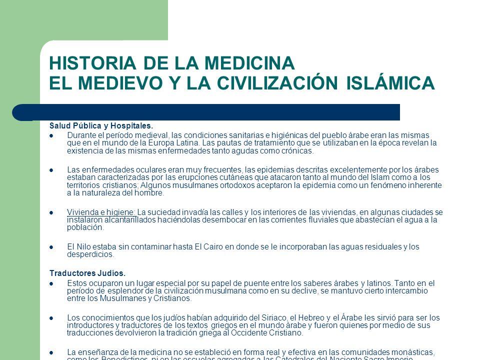 HISTORIA DE LA MEDICINA EL MEDIEVO Y LA CIVILIZACIÓN ISLÁMICA