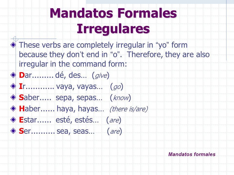 Mandatos Formales Irregulares