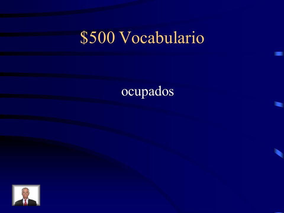 $500 Vocabulario ocupados