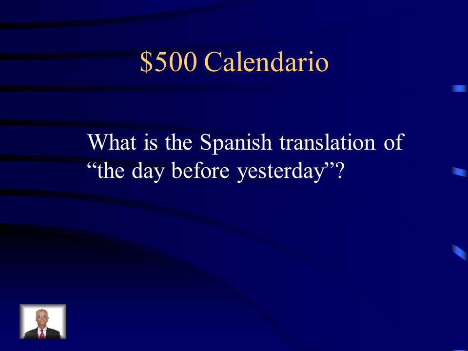 $500 Calendario What is the Spanish translation of