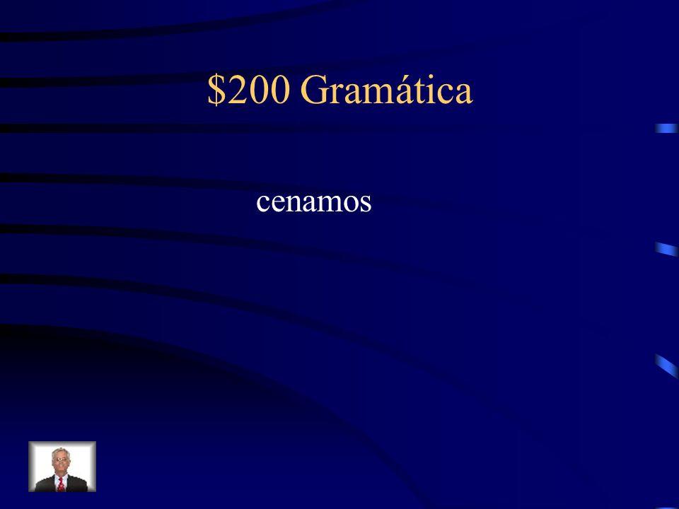 $200 Gramática cenamos