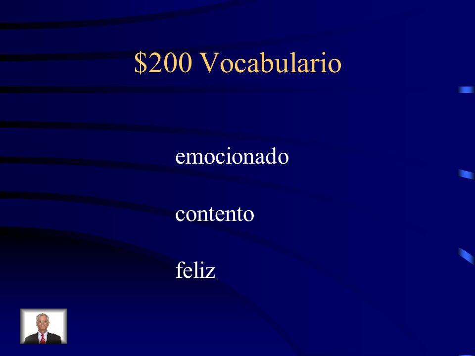 $200 Vocabulario emocionado contento feliz