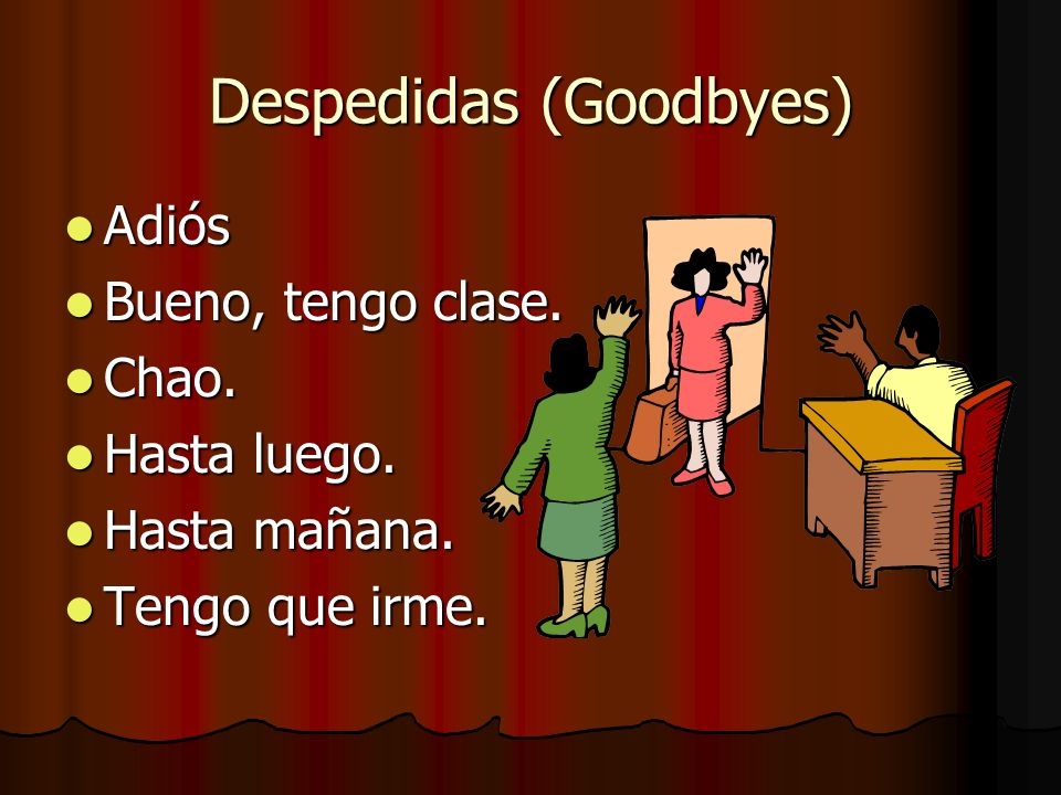 Despedidas (Goodbyes)