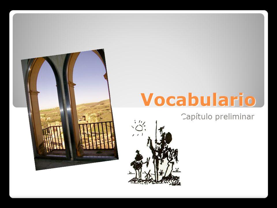 Vocabulario Capítulo preliminar