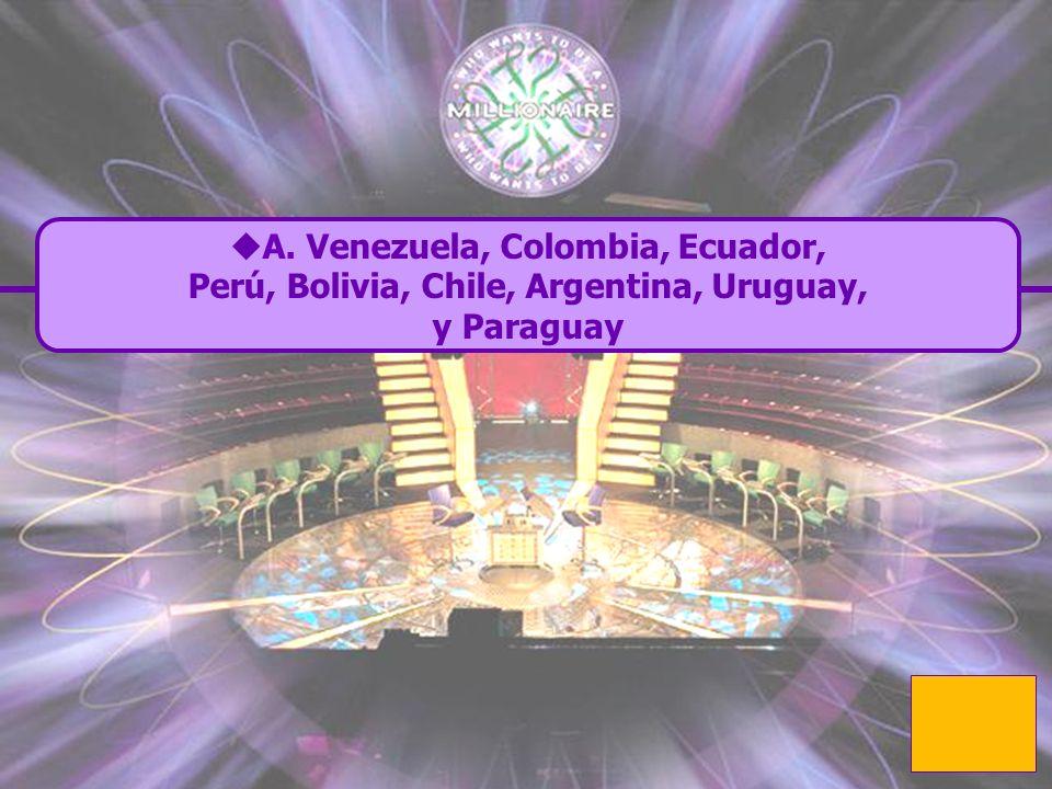 A. Venezuela, Colombia, Ecuador,