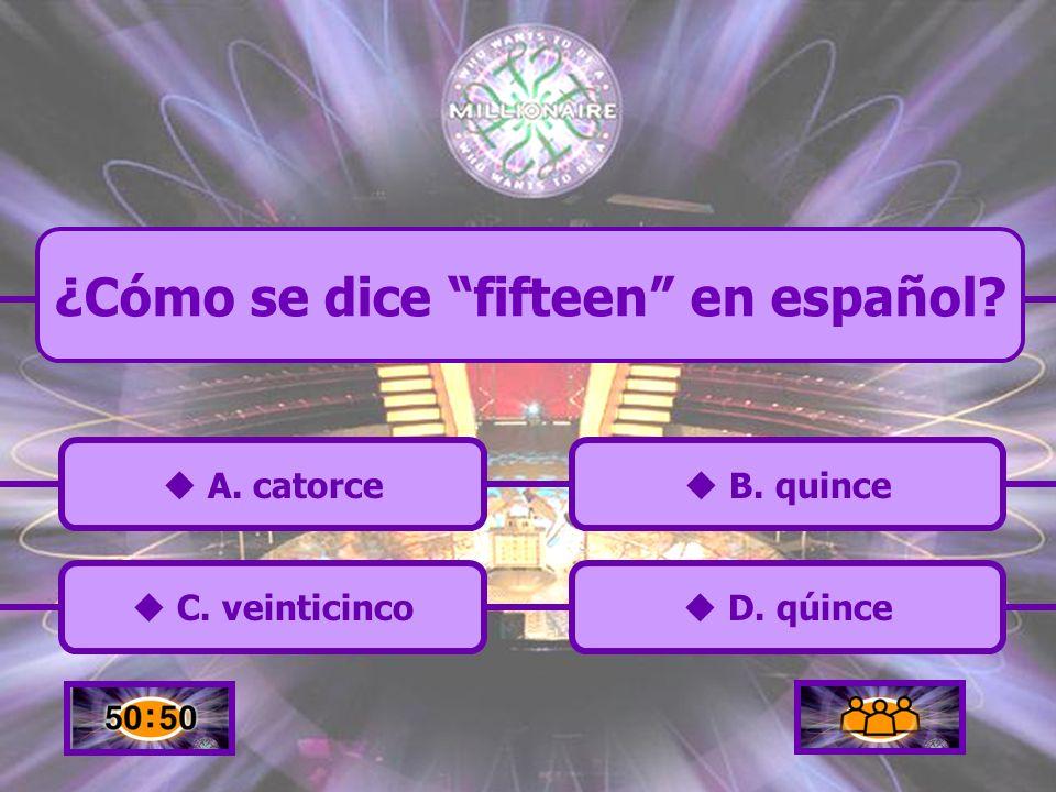 ¿Cómo se dice fifteen en español