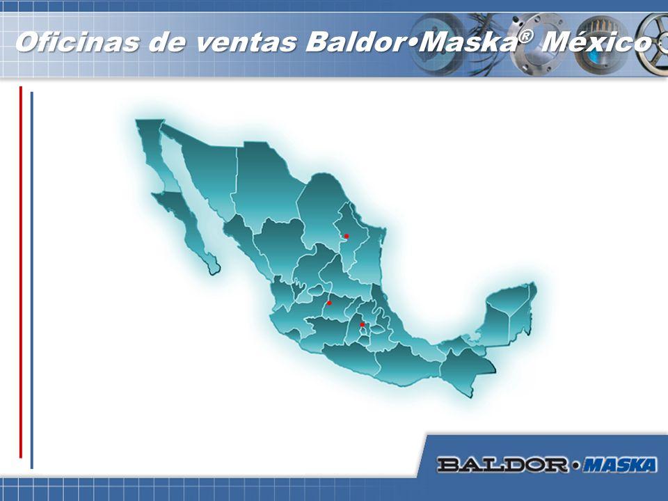 Oficinas de ventas Baldor•Maska® México