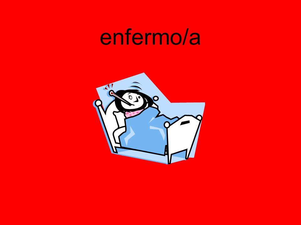 enfermo/a