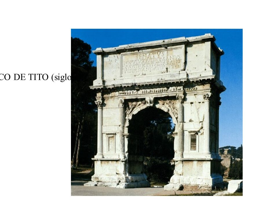 ARCO DE TITO (siglo I)