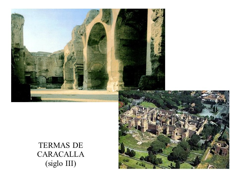 TERMAS DE CARACALLA (siglo III)