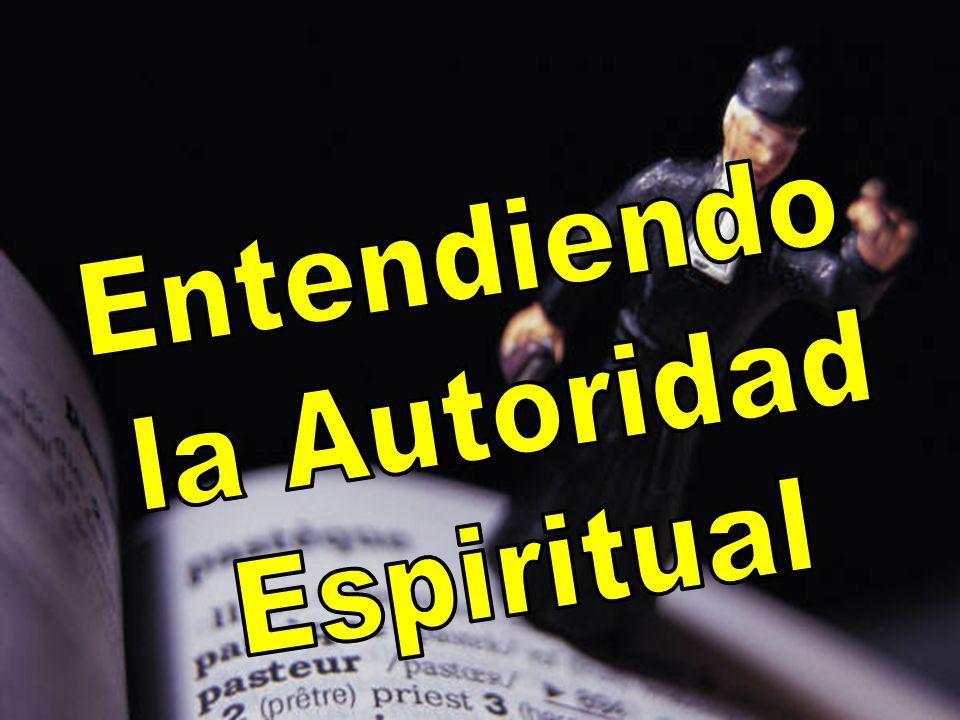 Entendiendo la Autoridad Espiritual