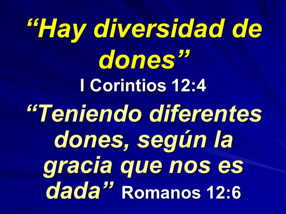 Hay diversidad de dones I Corintios 12:4