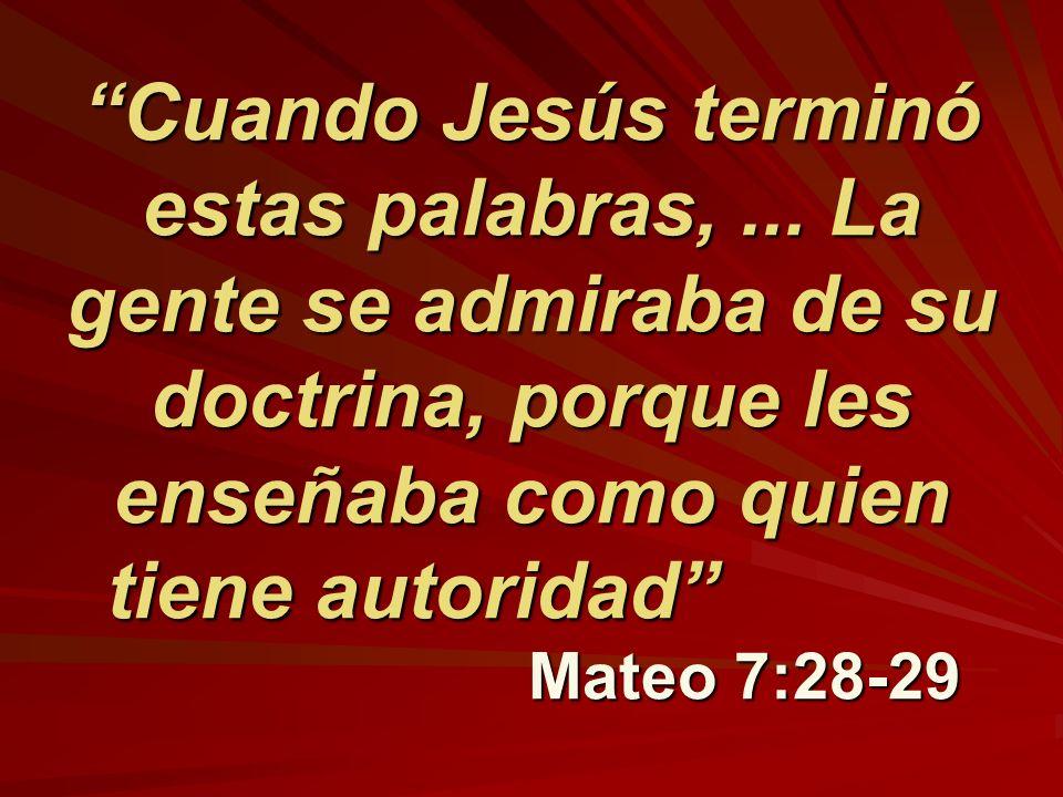 Cuando Jesús terminó estas palabras,