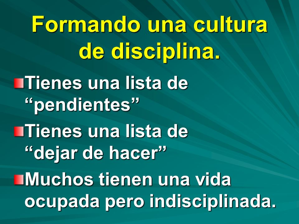 Formando una cultura de disciplina.