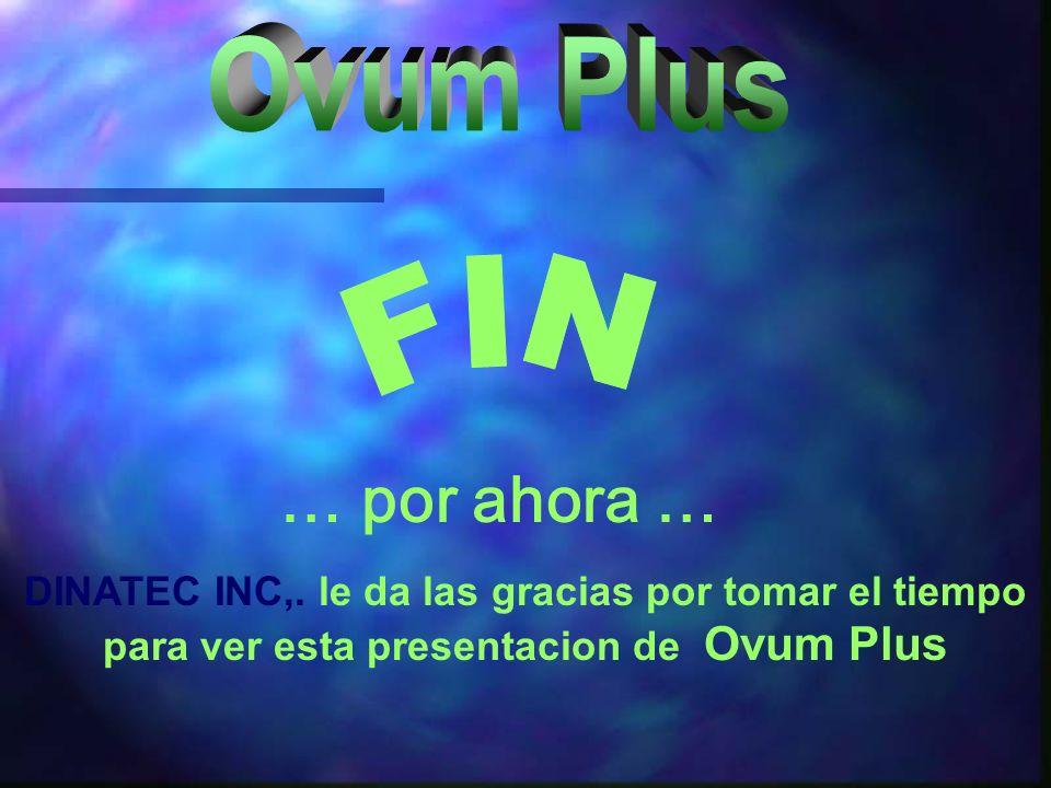 … por ahora … Ovum Plus FIN