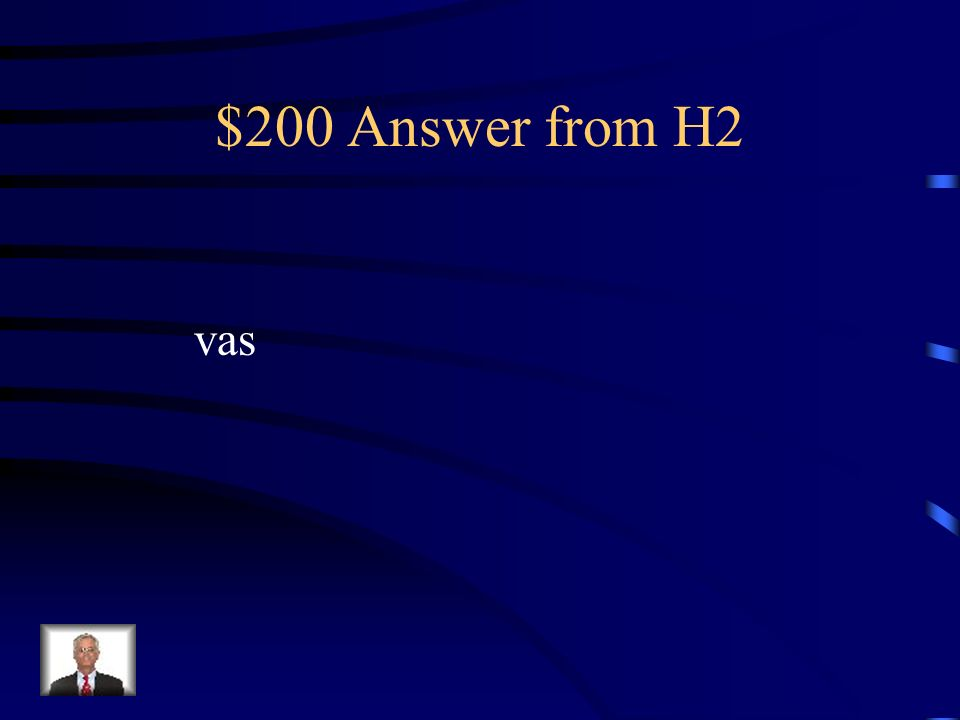 $200 Answer from H2 vas
