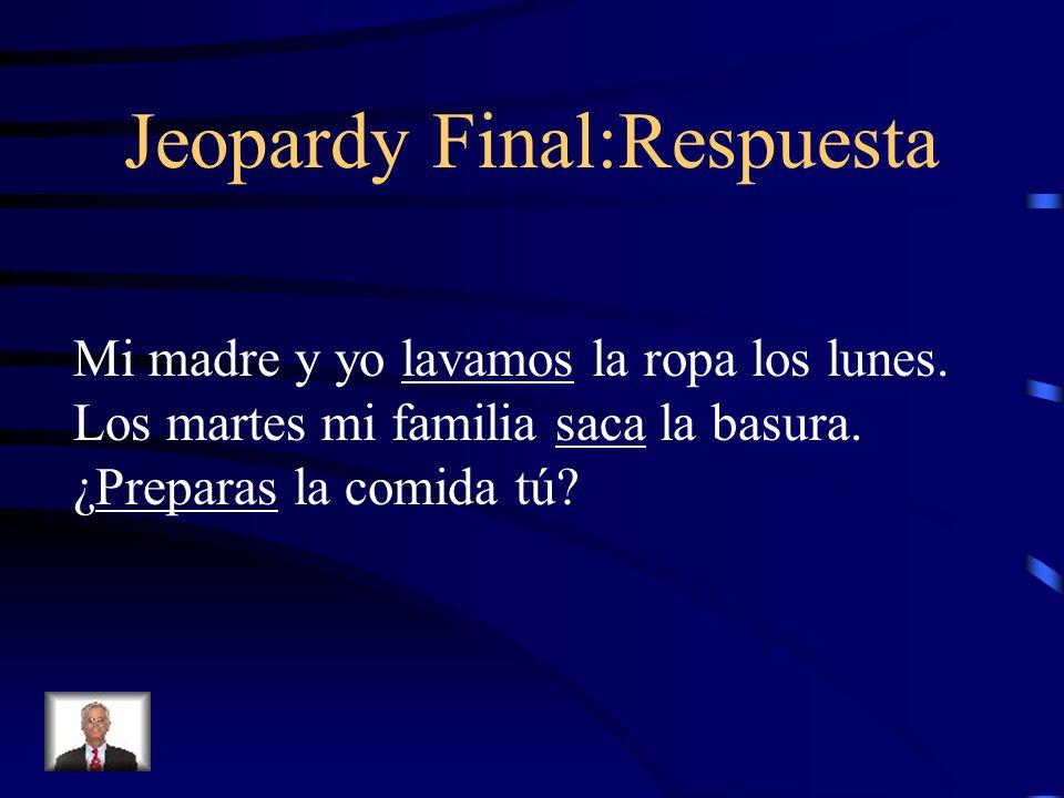 Jeopardy Final:Respuesta