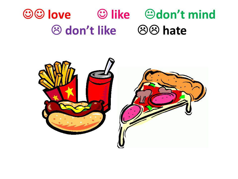  love  like don't mind  don't like  hate