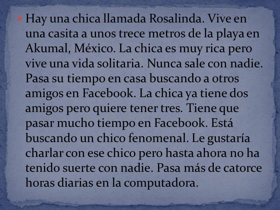 Hay una chica llamada Rosalinda