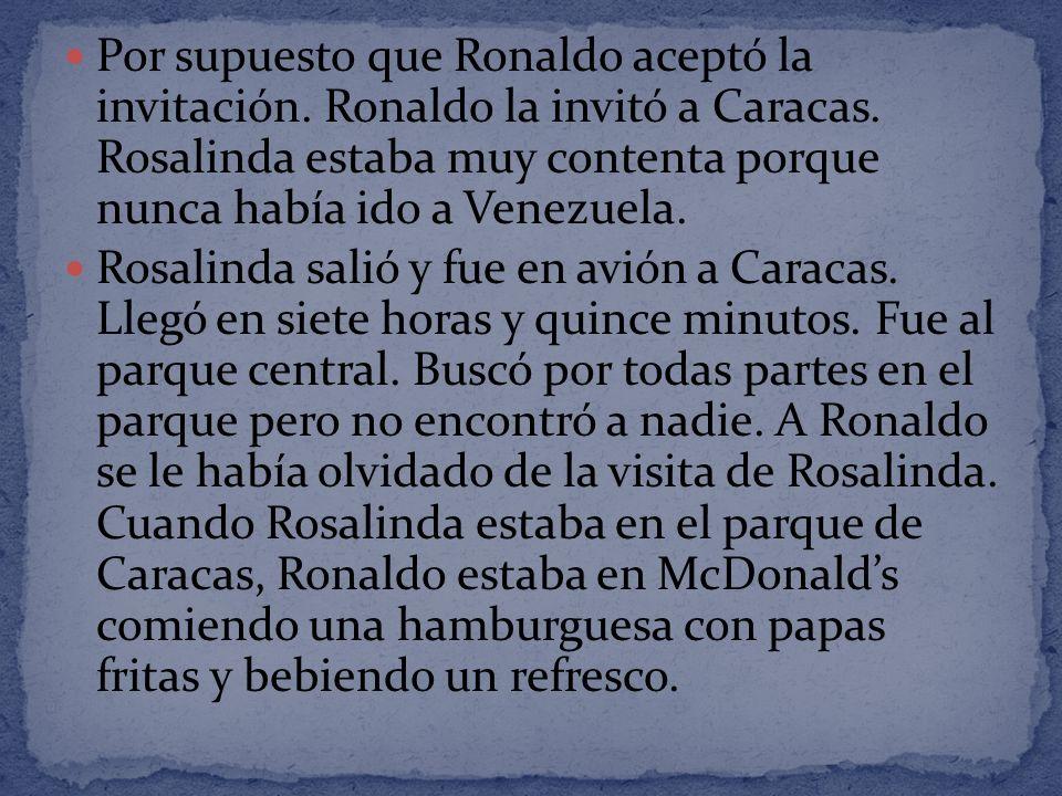 Por supuesto que Ronaldo aceptó la invitación