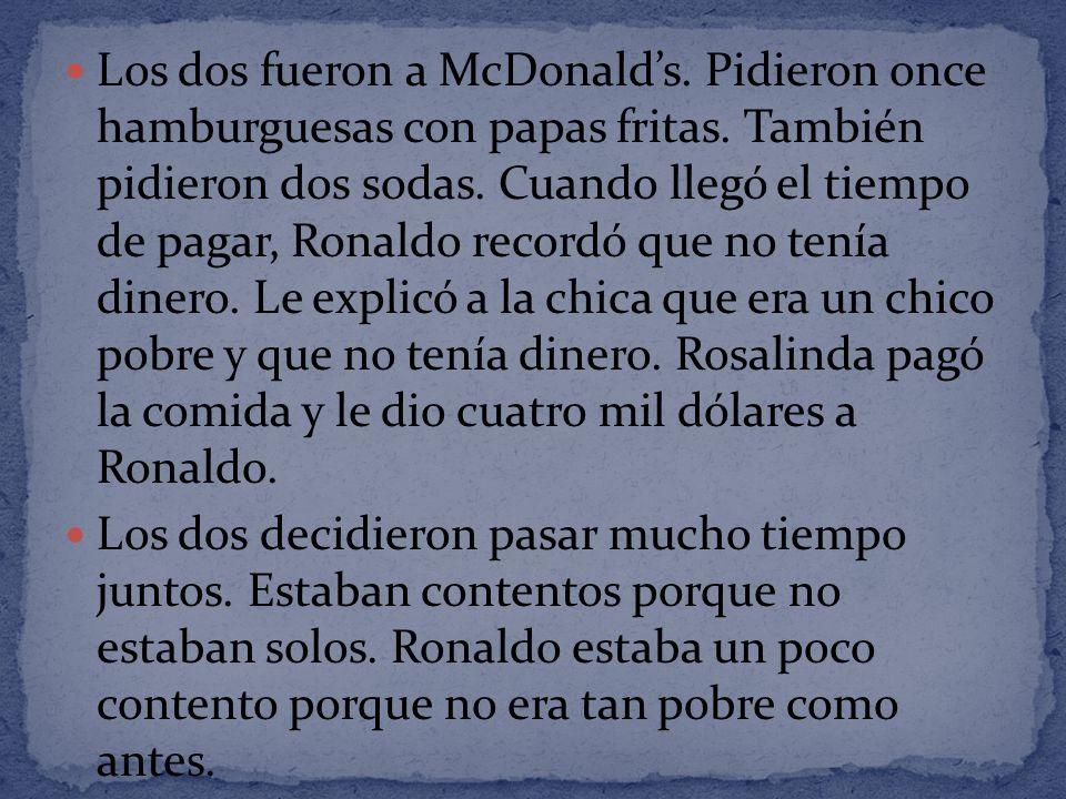 Los dos fueron a McDonald's
