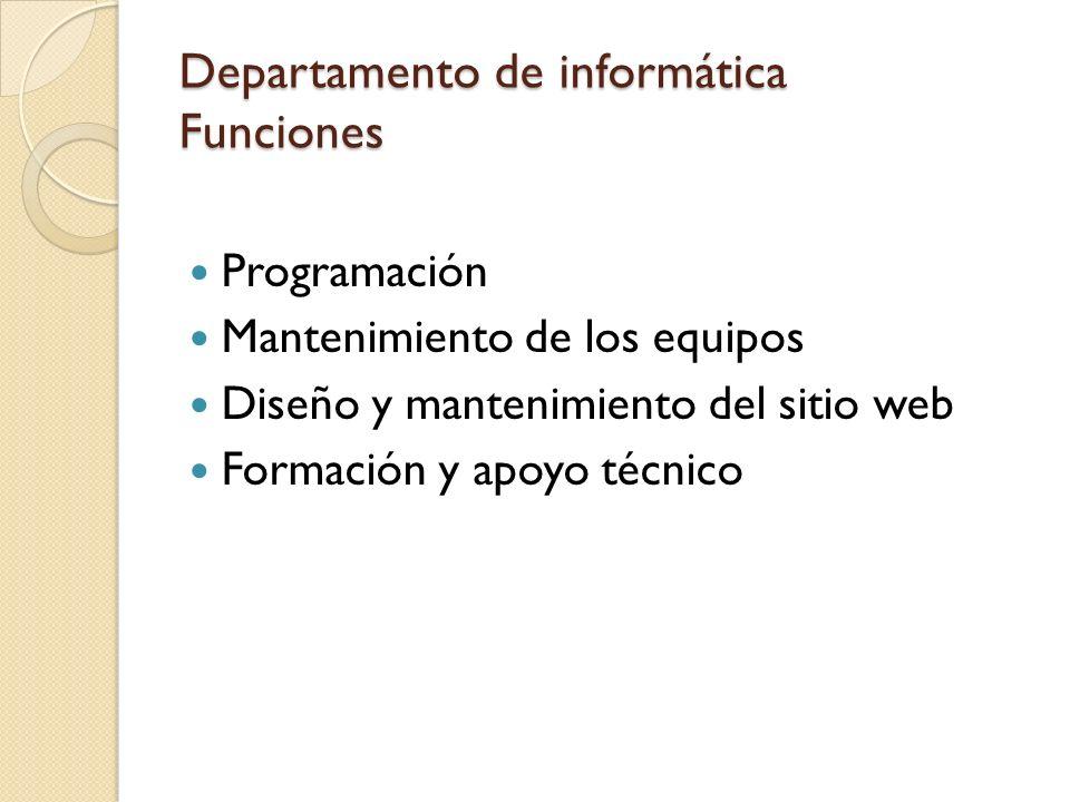 Departamento de informática Funciones