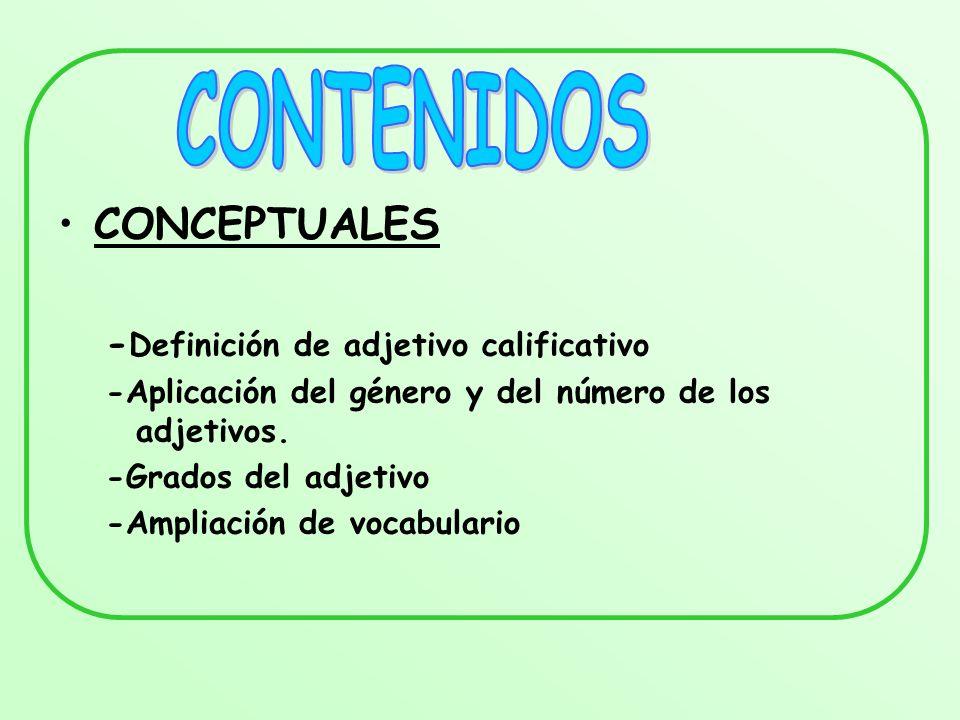 CONTENIDOS CONCEPTUALES -Definición de adjetivo calificativo