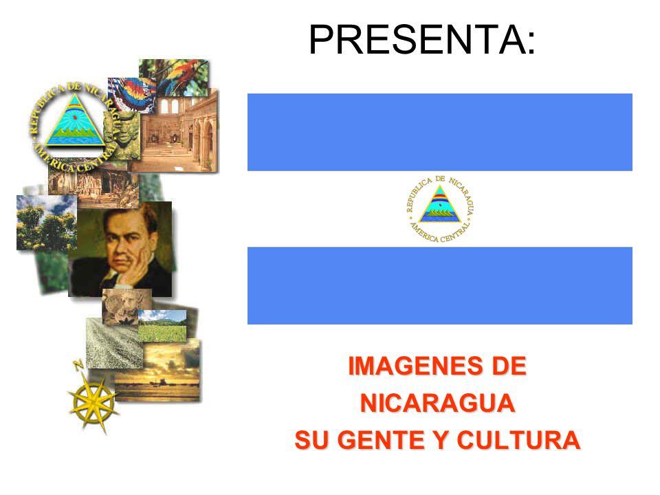 IMAGENES DE NICARAGUA SU GENTE Y CULTURA