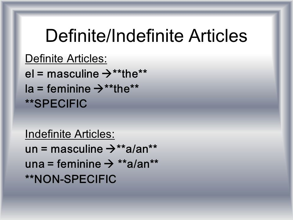 Definite/Indefinite Articles