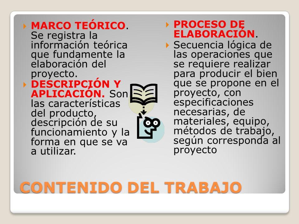 CONTENIDO DEL TRABAJO PROCESO DE ELABORACIÓN.