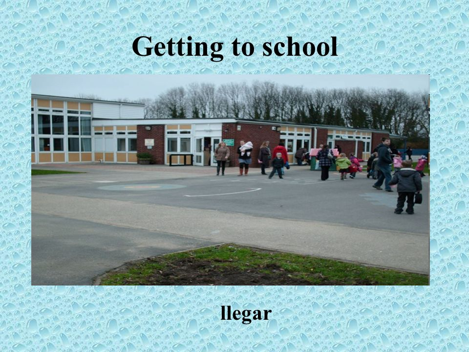 Getting to school llegar