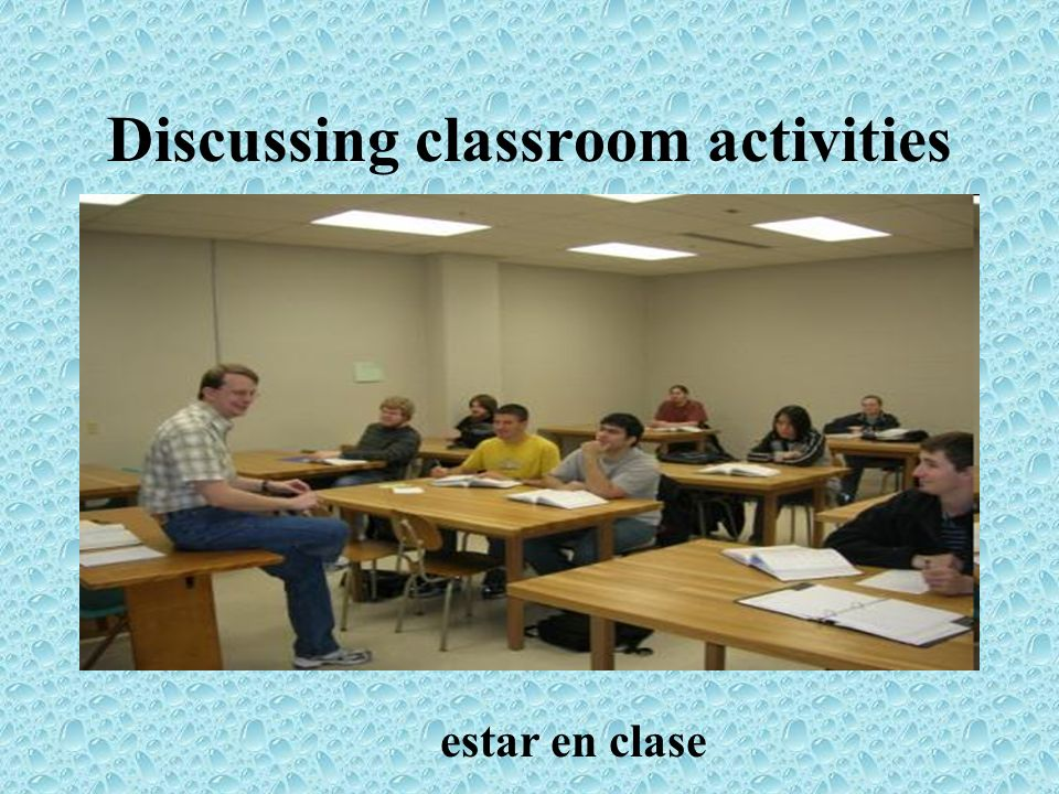 Discussing classroom activities