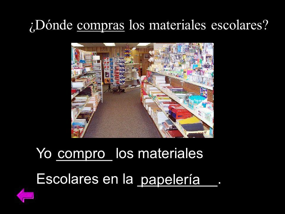 ¿Dónde compras los materiales escolares